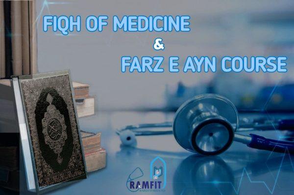 Fiqh of Medicine & Fard al Ayin